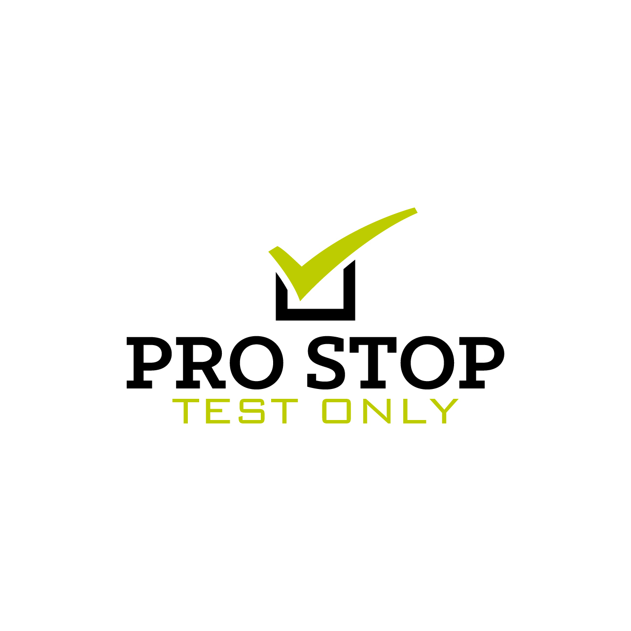 Pro Stop Test Only
