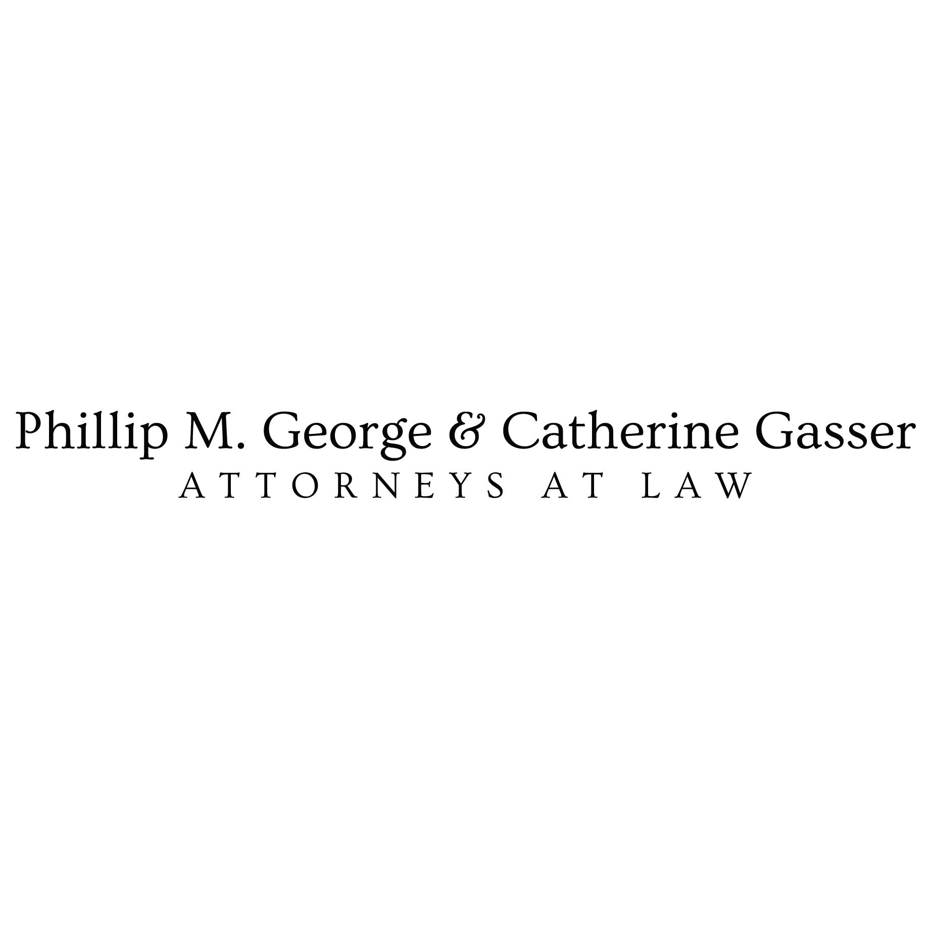 Phillip M. George & Catherine Gasser, Attorneys at Law
