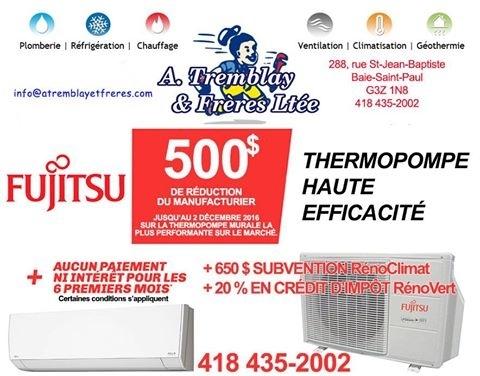A. Tremblay et Frères ltée à Baie-St-Paul: Promotion Fujitsu!  500 $ de rabais ! (Jusqu'au 2 décembre 2016 seulement.)