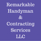 Remarkable Handyman & Contracting Services LLC