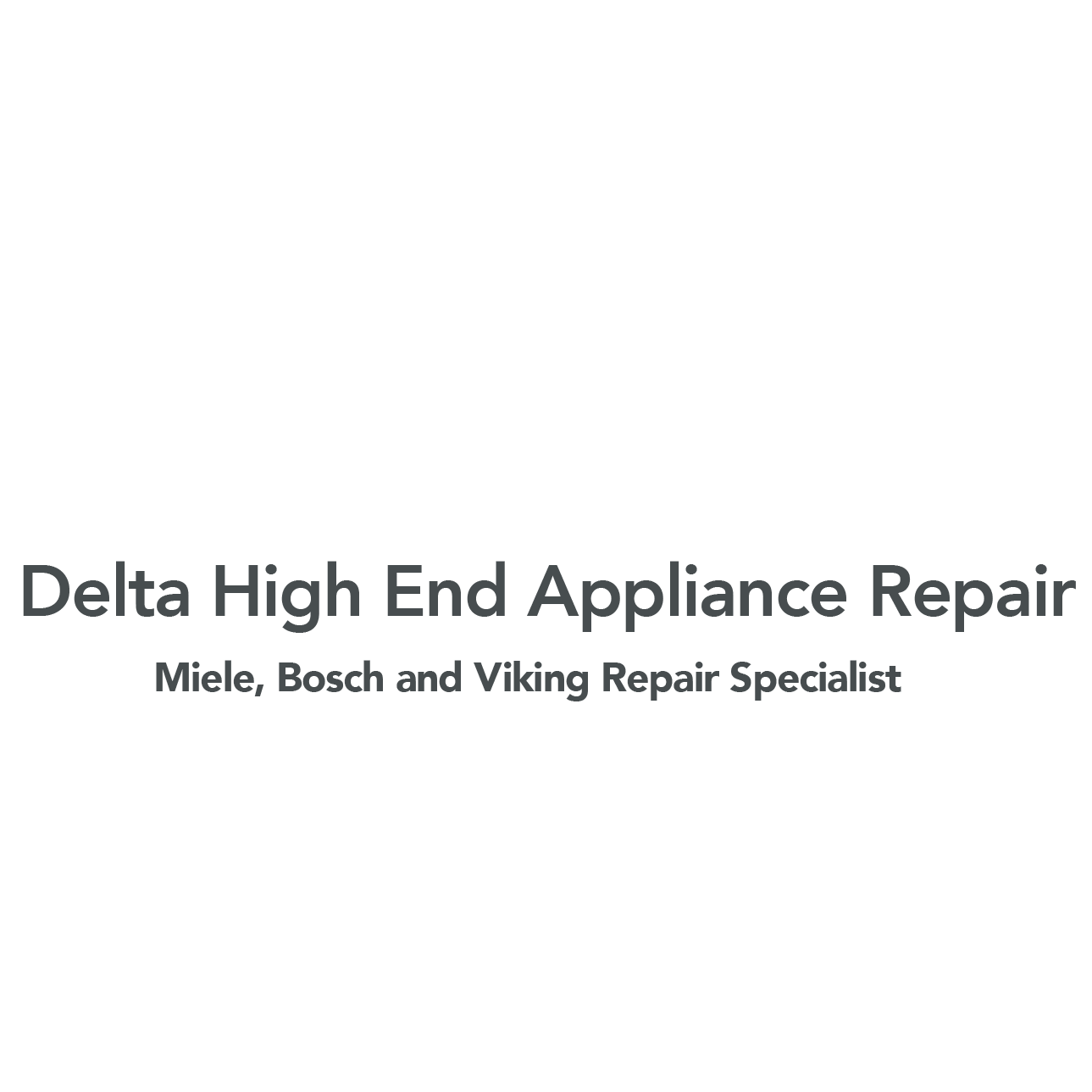Delta High End Appliance Repair