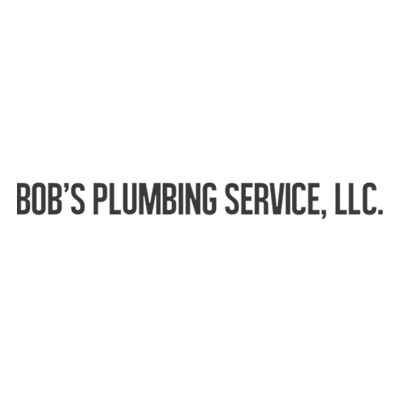 Bob's Plumbing Service, LLC.