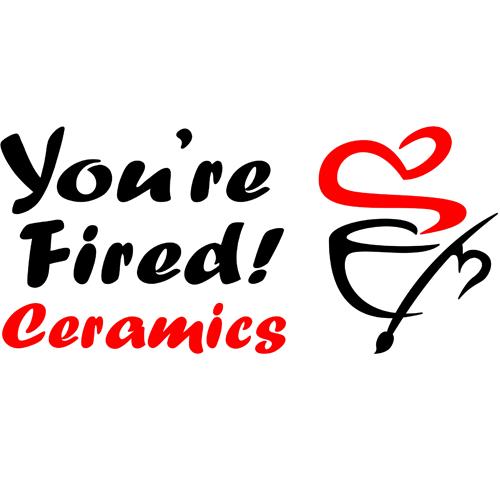 You'Re Fired! Ceramics