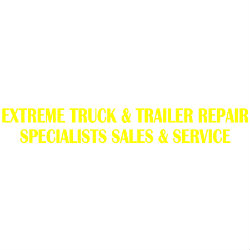 Extreme Truck & Trailer Repair Specialists Sales & Service