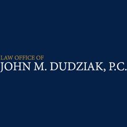 Law Office of John M. Dudziak, PC