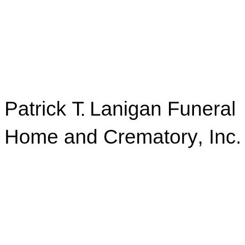 Patrick T. Lanigan Funeral Home and Crematory, Inc.