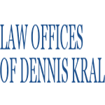 Law Offices Of Dennis Kral