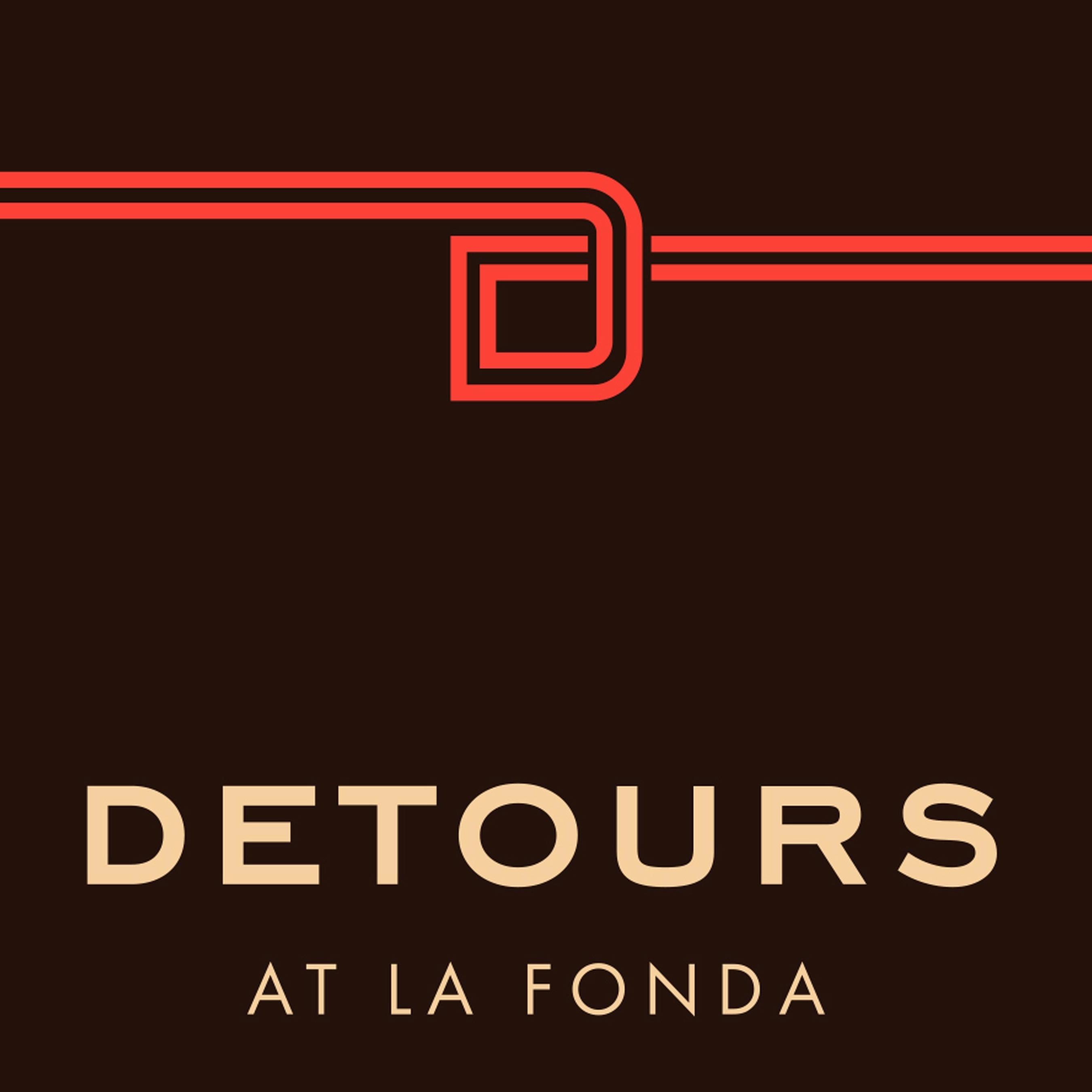 Detours at La Fonda