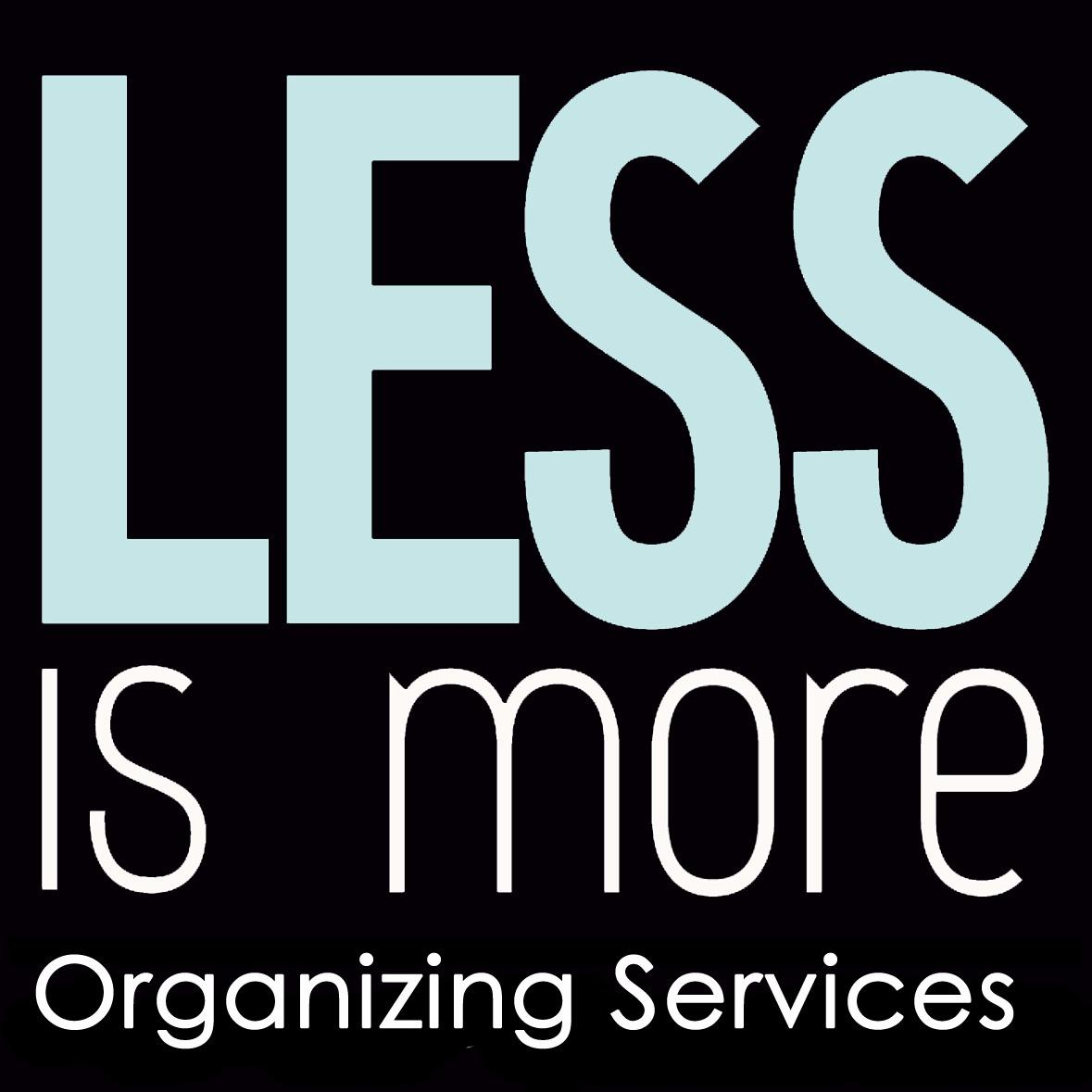 Less Is More Organizing Services