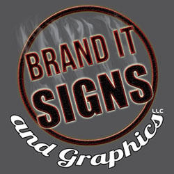 Brand It Signs and Graphics LLC