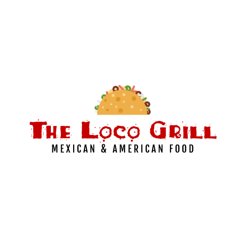 The Loco Grill Mexican & American Food