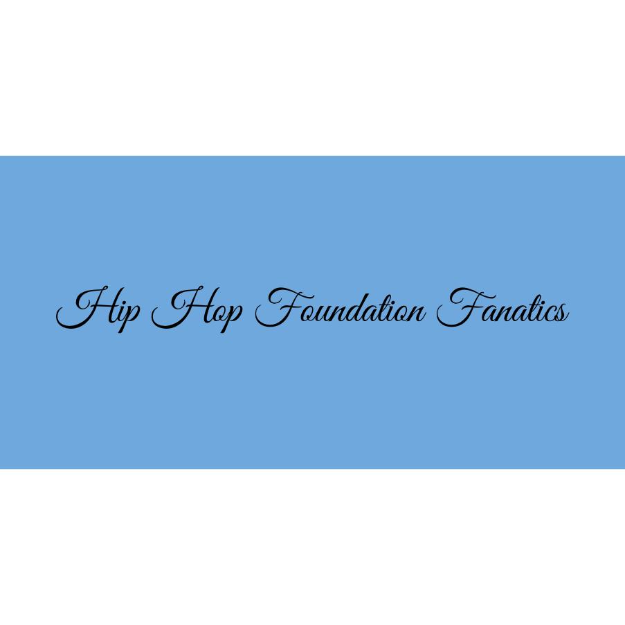 Hip Hop Foundation Fanatics - Sunset Hills, MO 63127 - (618)670-6131   ShowMeLocal.com