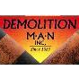 Demolition Man Inc
