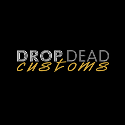 Drop Dead Customs