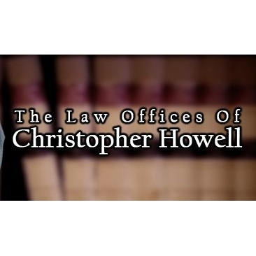At Law Offices of Christopher Howell