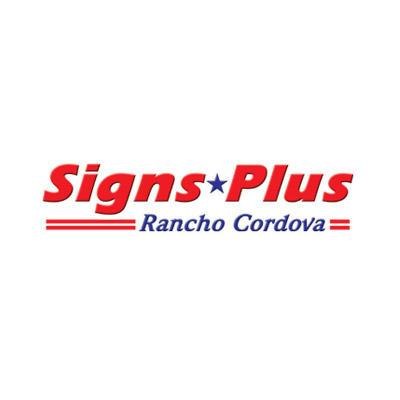 Signs Plus Rancho Cordova