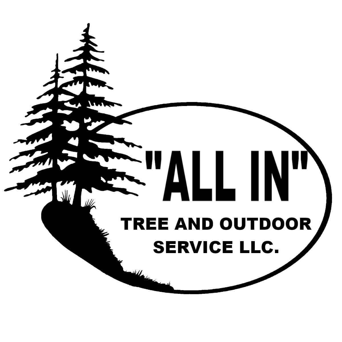 """""""All In"""" Tree and Outdoor Service LLC"""