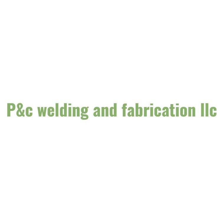 P&C Welding & Fabrication LLC