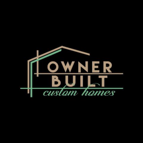 Owner Built Custom Homes
