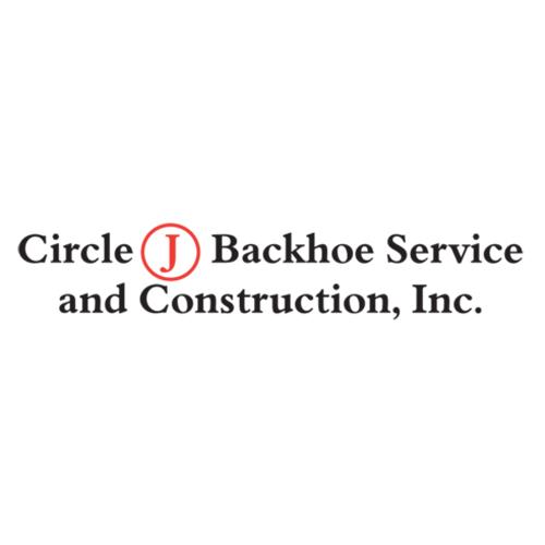 Circle J Backhoe Service and Construction, Inc.