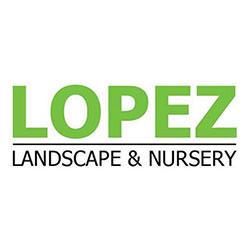 Lopez Landscape & Nursery