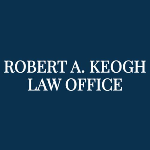 Robert A. Keogh Law Office
