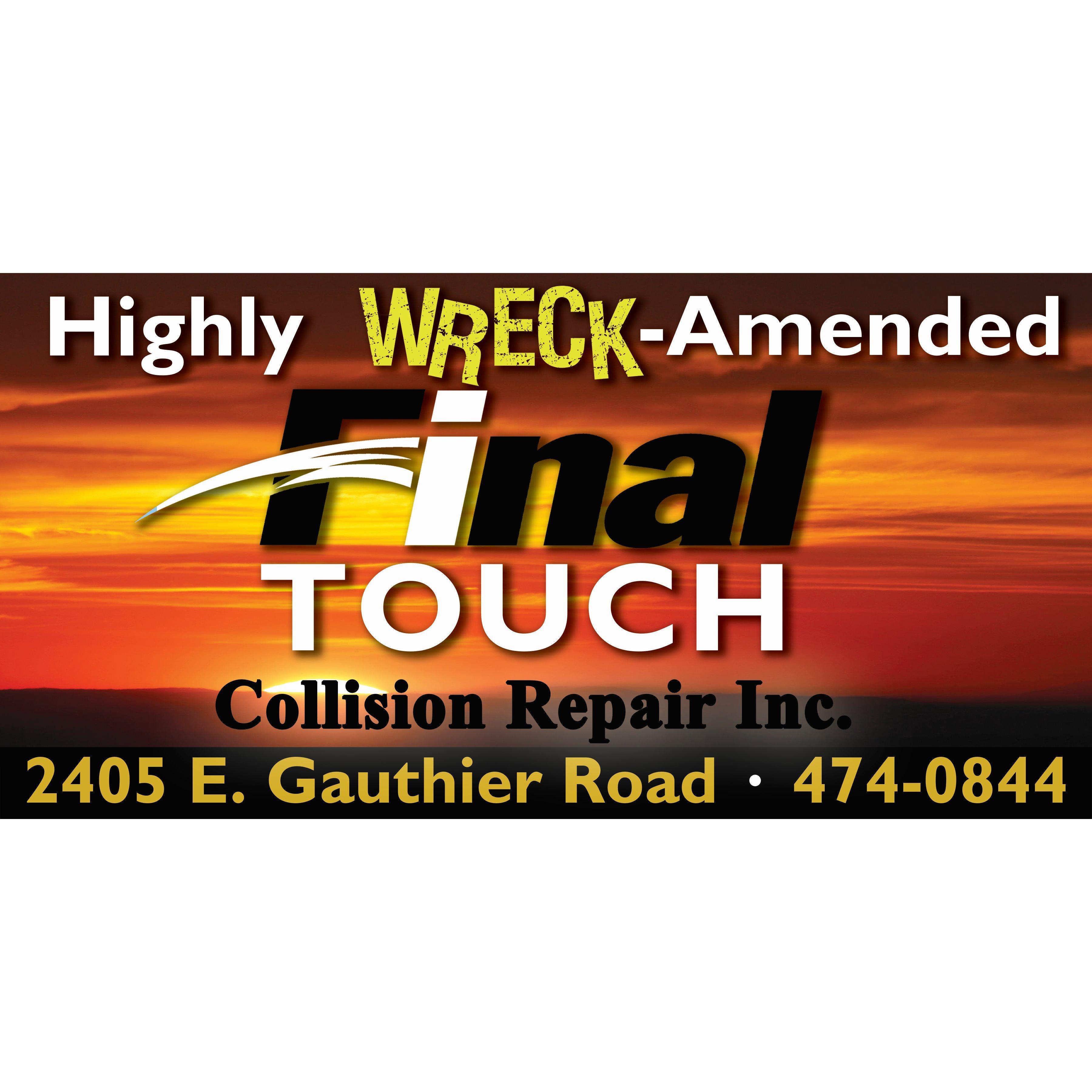 Final Touch Collision Repair, Inc.