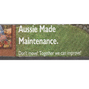 Aussie Made Maintenance
