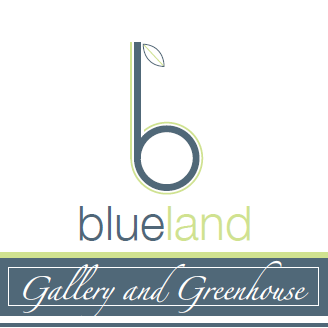 Blueland Gallery And Greenhouse
