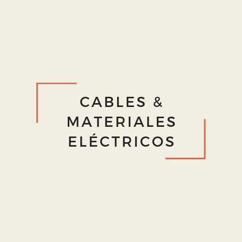 Cables & Materiales Eléctricos