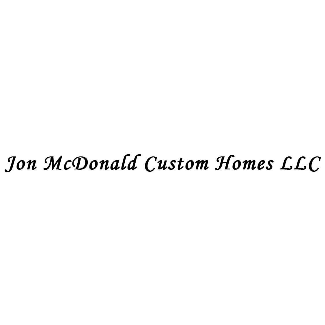 Jon McDonald Custom Homes LLC