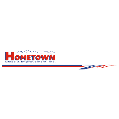 Hometown Glass & Improvement Inc