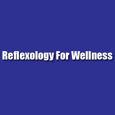 Reflexology For Wellness