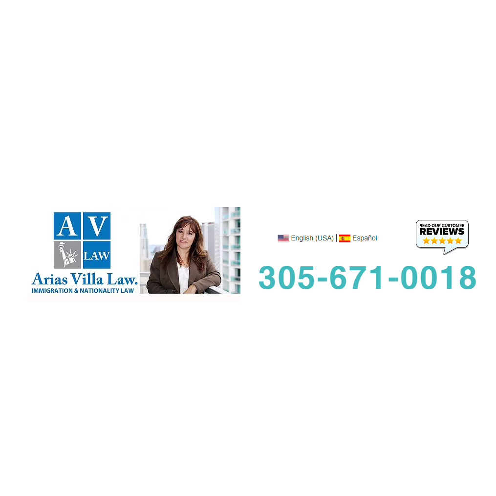 Arias Villa Law | Immigration & Nationality Law