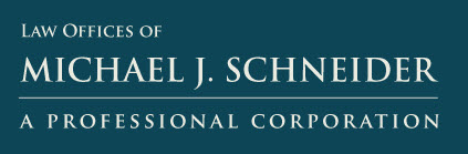 Law Offices of Michael J. Schneider A Professional Corporation - ad image