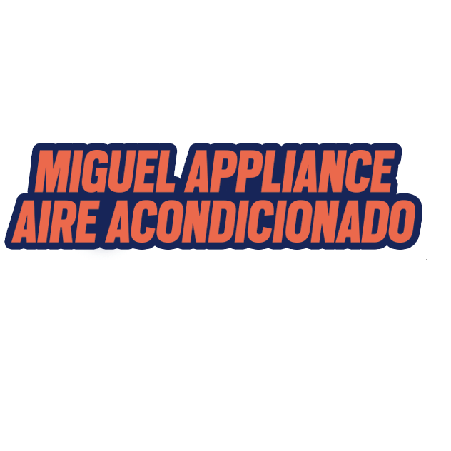 Miguel appliance aire acondicionado in los angeles ca for Aire acondicionado central