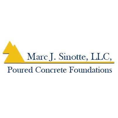 Marc J. Sinotte LLC Poured Concrete Foundations