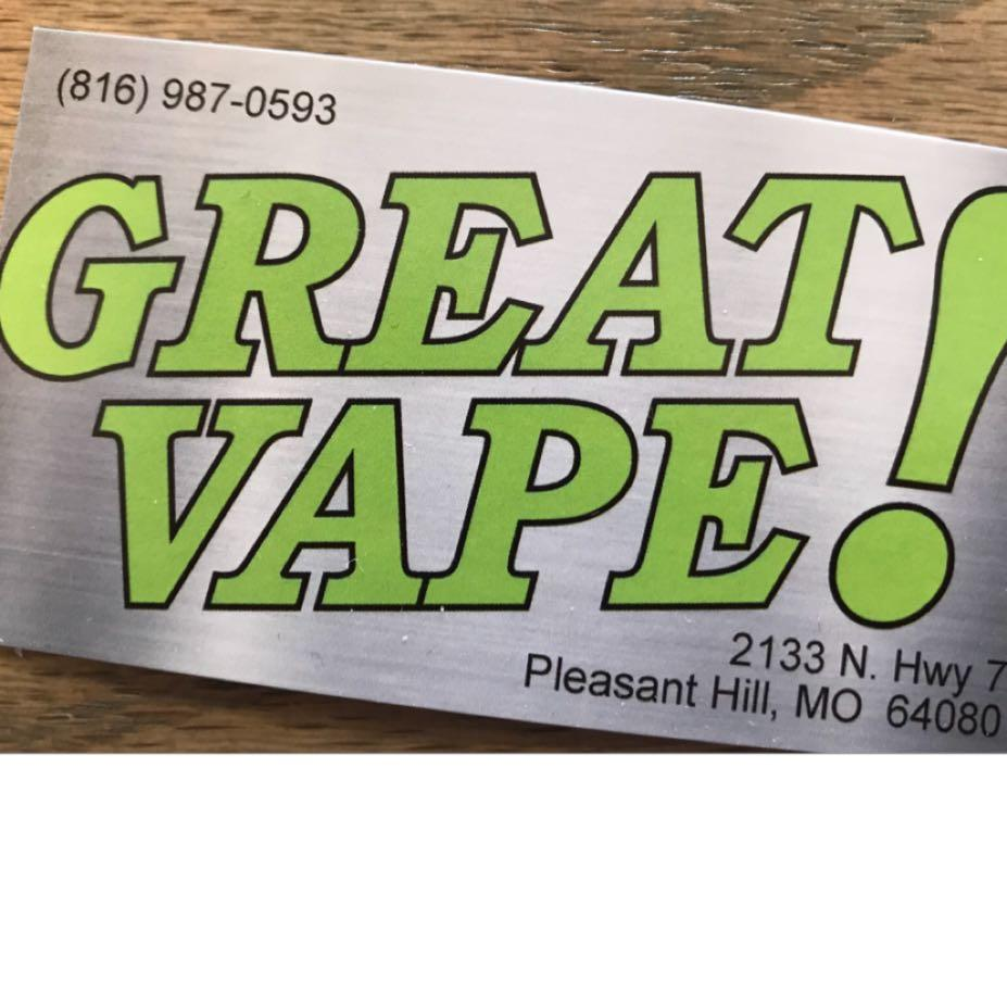 Great Vape! Pleasant Hill, MO image 0