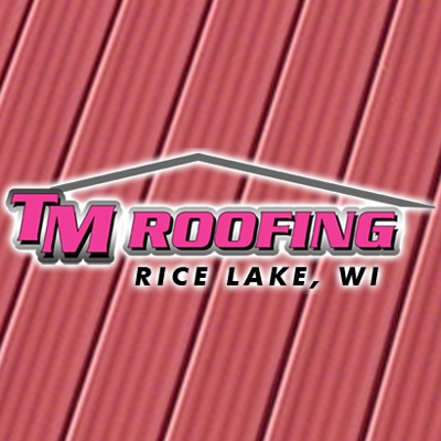 Tm Roofing Llc In Rice Lake Wi 54868 Citysearch
