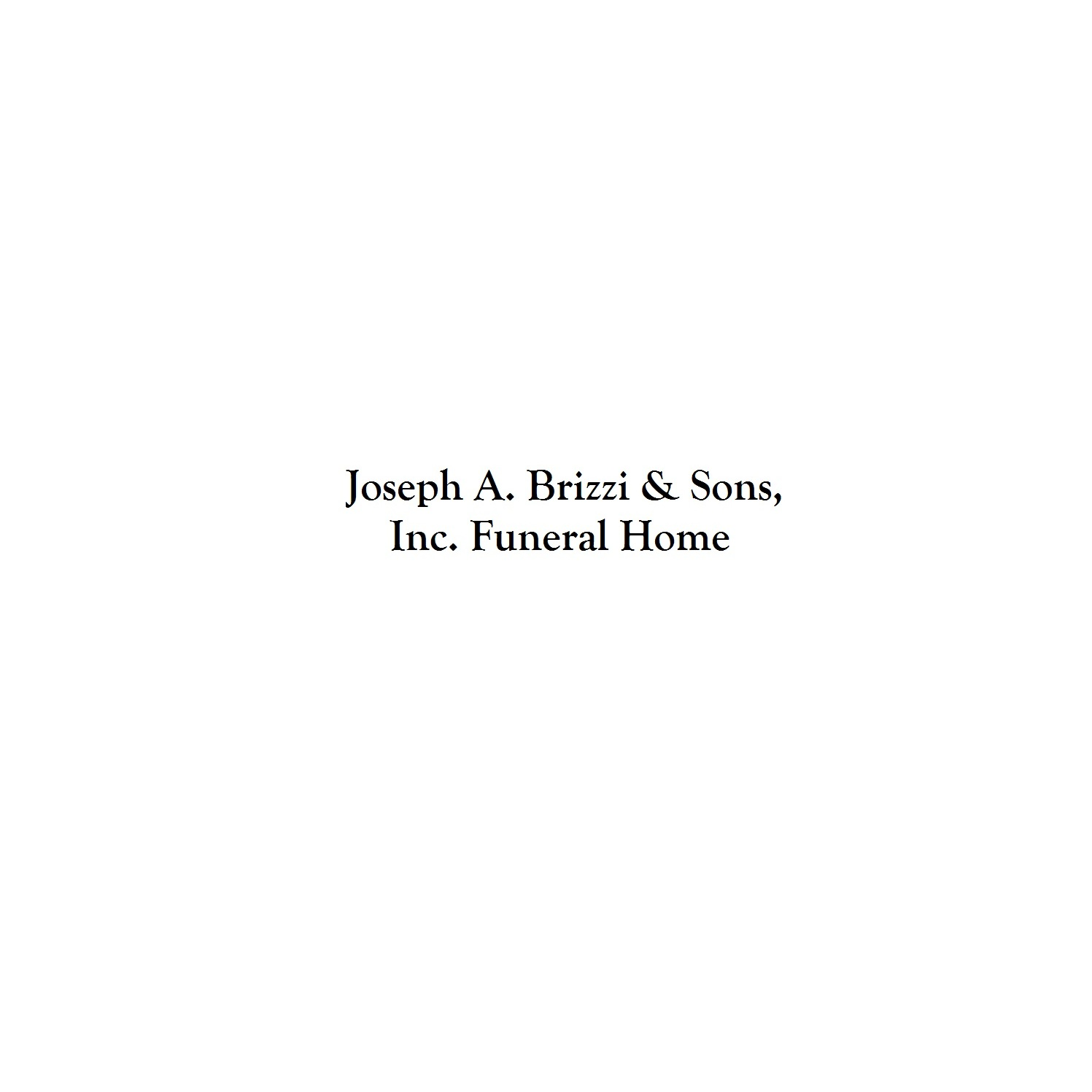 Joseph A Brizzi And Sons Funeral Home