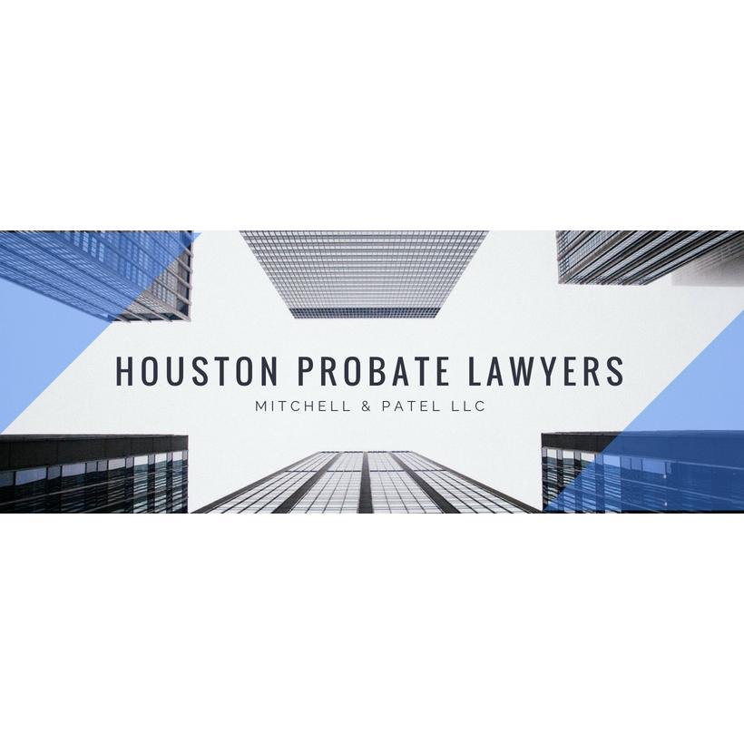 Houston Probate Attorney | Mitchell & Patel LLC