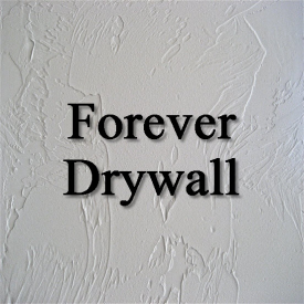 Forever Drywall