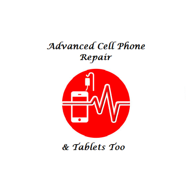 Advanced Cell Phone Repair & Tablets Too