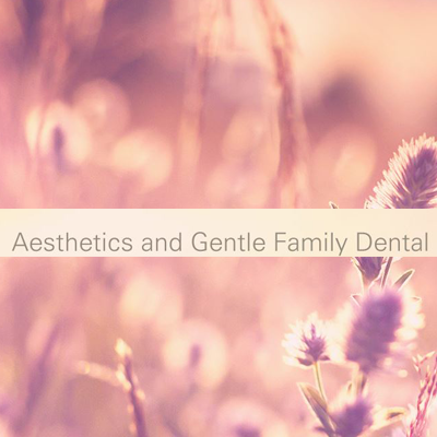 Aesthetics and Gentle Family Dental