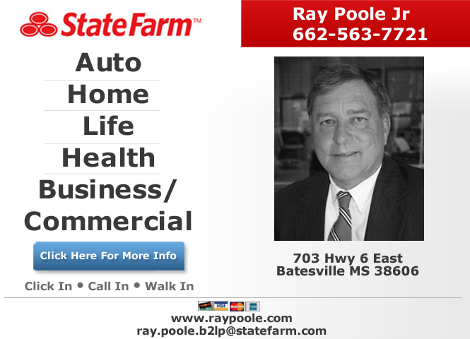 Ray Poole Jr State Farm Insurance Agent In 703 Hwy 6 East Batesville Ms 38606