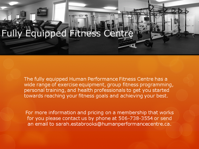 Human Performance Centre in Saint John: The fully equipped Human Performance Fitness Centre has a wide range of exercise equipment, group fitness programming, personal training, and health professionals to get you started towards reaching your fitness goals and achieving your best.