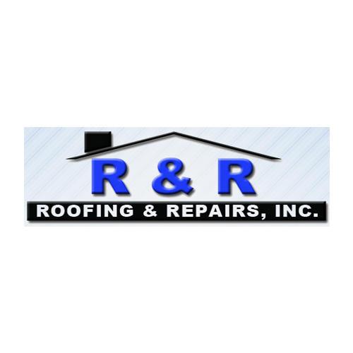 R & R Roofing & Repairs, Inc.