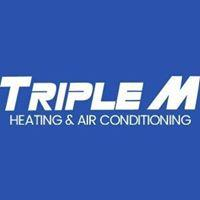 TRIPLE M HEATING & AIR CONDITIONING