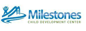 Milestones Child Development Center