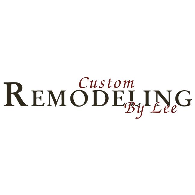 Custom Remodeling By Lee